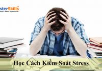 Học Cách Kiểm Soát Stress