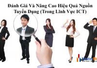 Đánh Giá Và Nâng Cao Hiệu Quả Nguồn Tuyển Dụng (Trong Lĩnh Vực ICT)