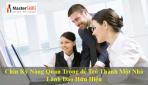 Chín Kỹ Năng Quan Trọng để Trở Thành Một Nhà Lãnh Đạo Hữu Hiệu